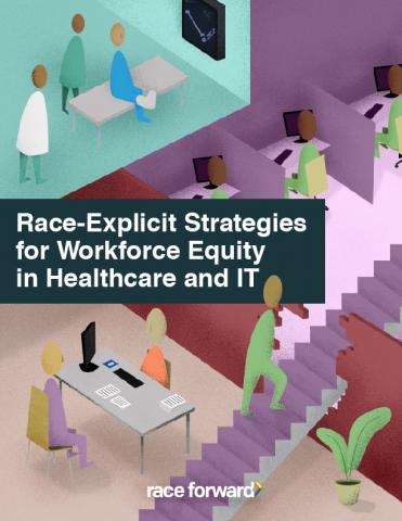 Articles and publications community wealth race explicit strategies for workforce equity in healthcare and it malvernweather